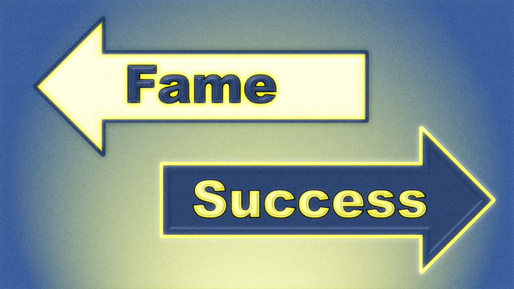Fame or Success from Apply Wisdom.com