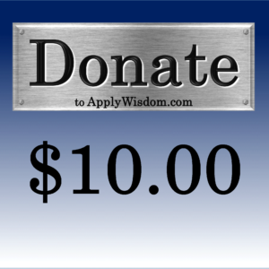 Donate $10 to Apply Wisdom.com