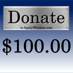 Donate $100 to Apply Wisdom.com