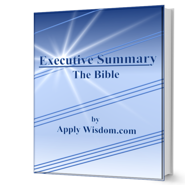 Executive Summary The Bible