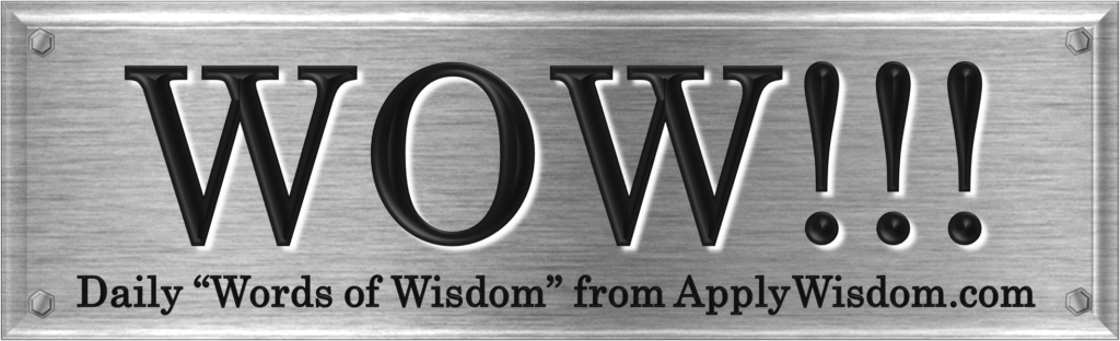 "Daily ""Words of Wisdom"" from Apply Wisdom.com"
